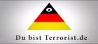 Du bist Terrorist ('You are a terrorist')